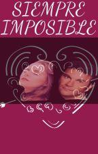 Siempre Imposible by Crececita