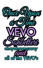 Once Upon a Time VEVO Sohbetleri by ahoyahoymcavoy