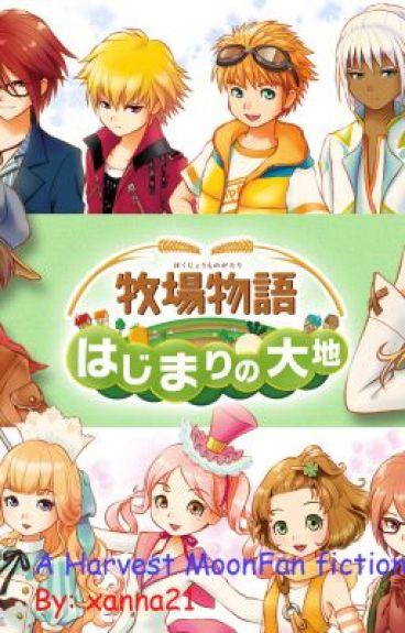 Harvest Moon A New Beginning FanFic - xanna21 - Wattpad