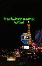 Flachwitze & Witze by Juli17