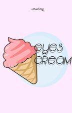 Eyes cream 🍦 XiuHun by -bunnyoongi