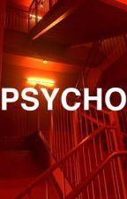 Psycho by soggybandaid
