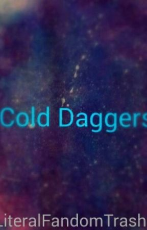Cold Daggers (Original Story) by ToxicAtomicEddie