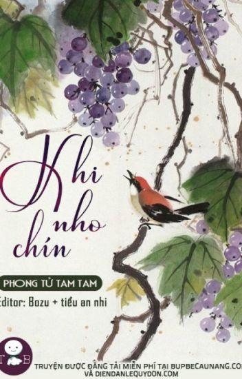 KHI NHO CHÍN  - Phong Tử Tam Tam