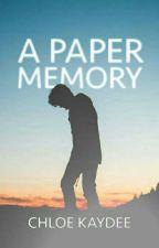 A Paper Memory (Diary Series #3) by Chloe_Kaydee_x
