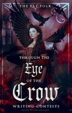 Through the Eyes of the Crow: Writing Contests by TheFaeFolk
