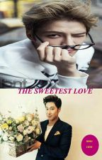 The sweetest love (One Shot) by irmachoi