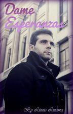 Dame Esperanzas by LizzieLizama