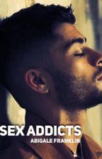 SEX ADDICTS (ZARRY) by abbyfranknzarry