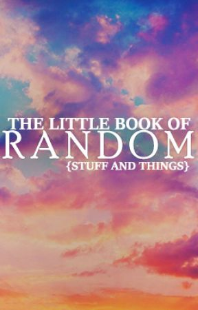The Little Book of Random {Stuff and Things} by airwren