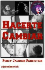 Hacerte Cambiar | #PremiosPJOyHOO by josealmerich