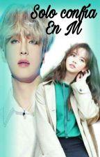 Solo Confía En Mi   (Taehyung y Tu )|| Editando||  by yungkyodong