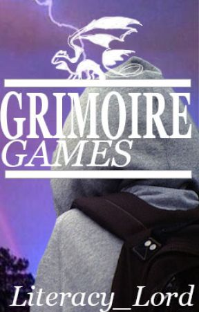 Grimoire Games (On Hold) by Literacy_Lord