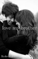 LOVE MY BROTHER by deviyambar