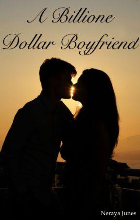 A Billion Dollar Boyfriend by hiddeninteshadows