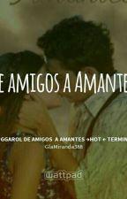 Ruggarol de Amigos  a Amantes → Terminada√ by GlaMiranda388