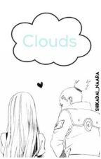 ☁️ Clouds ☁️ (Shikamaru X OC) by Shikadai_Naara