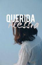 Querida Alessia [LGBT] by HiAngelaaa