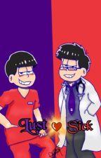 LustSick (Doctor! Ichimatsu X Reader X Osomatsu!) [Lemon!]  by Lemon_Goddess97