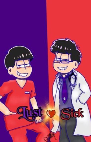 LustSick (Doctor! Ichimatsu X Reader X Osomatsu!) [Lemon!]