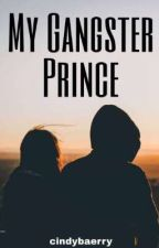 My Gangster Prince [Completed] by zharpoeia