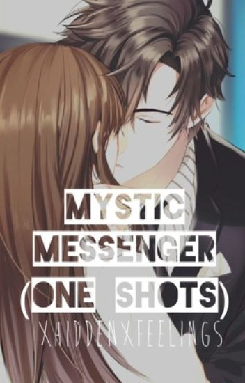 Mystic Messenger (one shots)