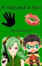 A Slap and a Kiss   Damian Wayne x Reader by Gold121221