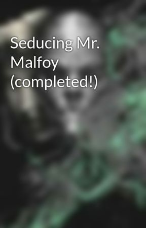 Seducing Mr. Malfoy by only_dramione