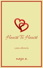 Heart To Heart [A POETRY COLLECTION] by RitikaChabra