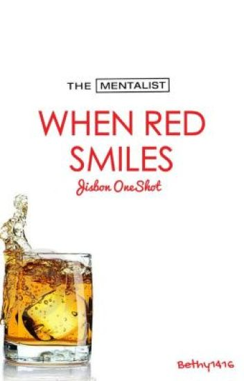When Red Smiles-The Mentalist