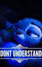 I don't understand.. (Zootopia text fanfic) by wh1te_rabb1t69