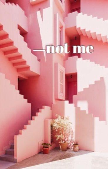 not me | bts maknae line [21+]