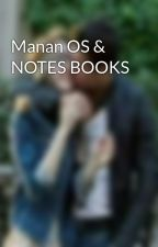 Manan OS & NOTES BOOKS by devils_love