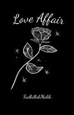Love Affair |EXO FANFICTION| by FadhillahMalik