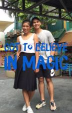 Got To Believe in Magic by PhenomsInfinity
