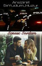 SONSUZ SEVDAM by BirYudum_Huzur