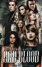 Bad Blood  by Brillantina029