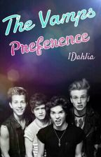 The Vamps Preferences by 1Dahlia