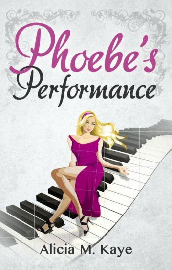 Phoebe's Performance