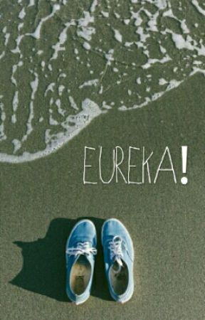 Eureka! by tepistalll