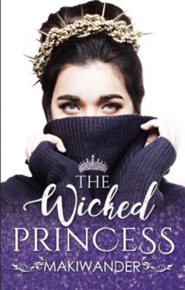 The Wicked Princess (On-Going)