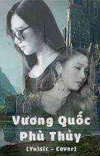 Vương Quốc Phù Thủy [Yulsic - Cover] by tyshushy