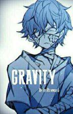 重力 - [Gravity] (Dipper X Reader X Bill) by TheRunaway4