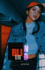 Blind → min yoongi by hxtseven
