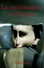 La psychanalyse de Patrick by Saahthegrey