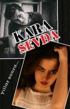 KARA SEVDA [Bodrum Masalı] by Madhu_RK