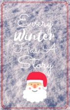 Every Winter Has A Story  by Jaele_