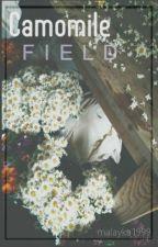 CAMOMILE FIELD || L.D by malayka1999