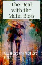 THE DEAL WITH THE MAFIA BOSS (SANDFORD SERIES #1) by BeyonceFaithSia