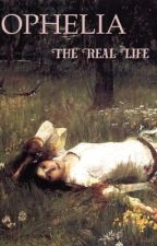 OPHELIA: The Real Life by BlueeST